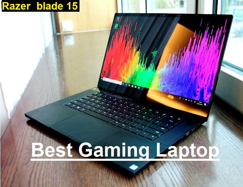 Best Gaming Laptop - Razer blade 15
