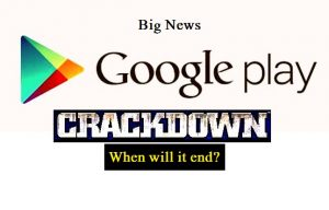 Google Finish Crackdown Play Store application